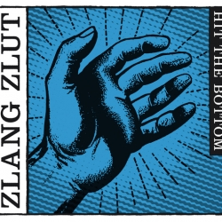 Zlang Zlut - Hit The Bottom (digital single)