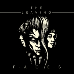 The Leaving - Faces