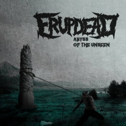 Erupdead - Abyss Of The Unseen